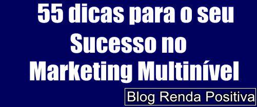 Dicas-para-ter-sucesso-no-marketing-multinivel-mmn-rendapositiva2.blogspot