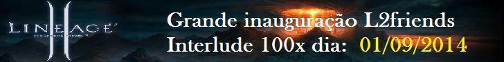 L2FRIENDS INTERLUDE 100X PVP SERVER