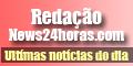 News24horas - Principais fatos do Brasil e do Mundo