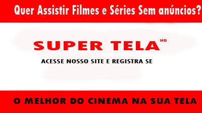 Super Tela HD