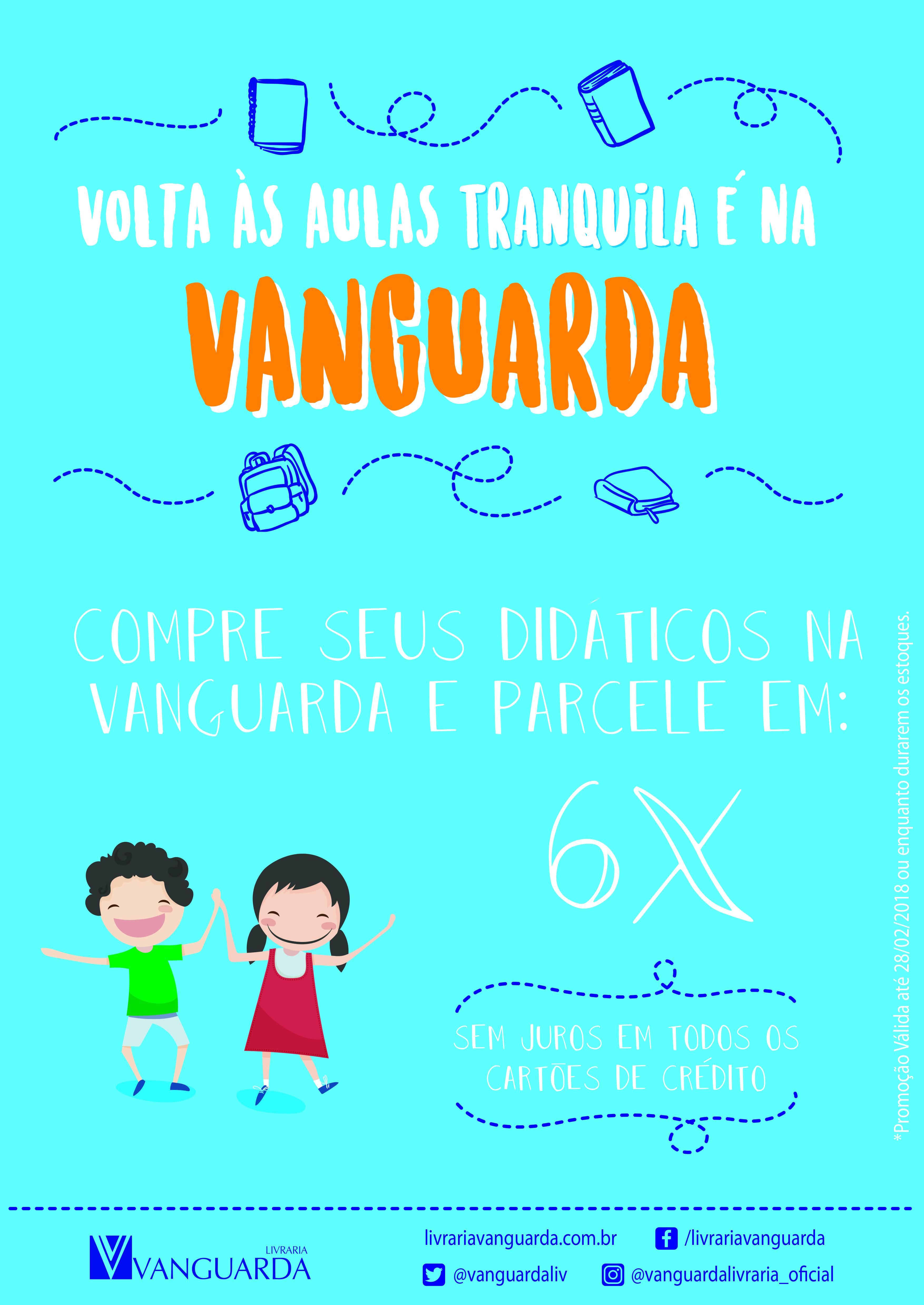 Volta às aulas tranquila é na Vanguarda!