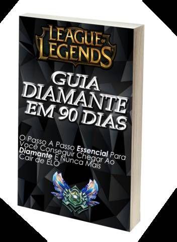 Guia LOL Diamante em 90 dias league of legends