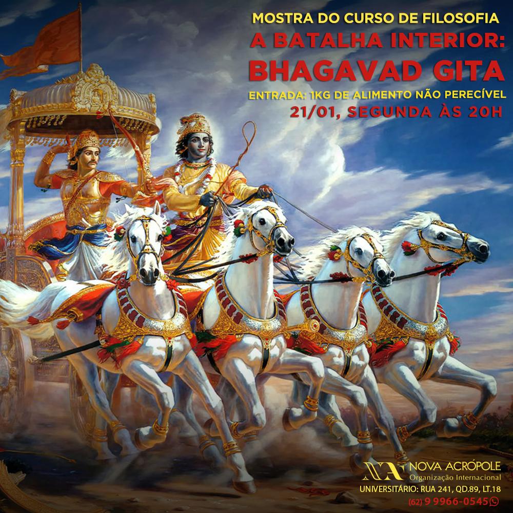 SEMANA CONHEÇA-TE A TI MESMO - A Batalha interior - Bhagavad Gita