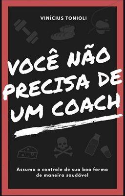 Voc%C3%AA_n%C3%A3o_precisa_de_um_coach_-_livro
