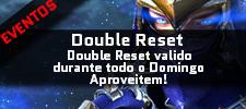[Imagem: Double_Reset.jpg?1556945445]