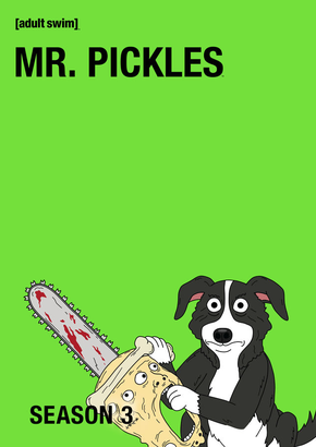 Mr. Pickles: Temporadas 3