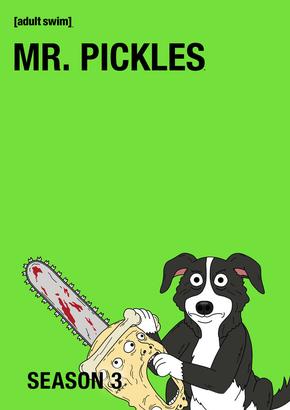Mr. Pickles: Temporadas 3